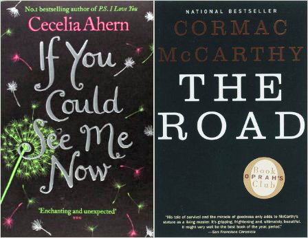 If You Could See Me Now Cecelia Ahern The Road Cormac McCarthy