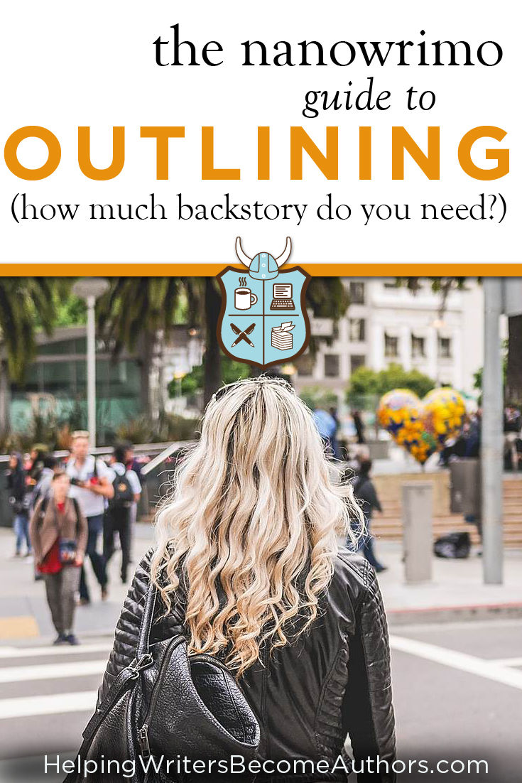 The Nanowrimo Guide to Outling (How Much Backstory Do You Need?)