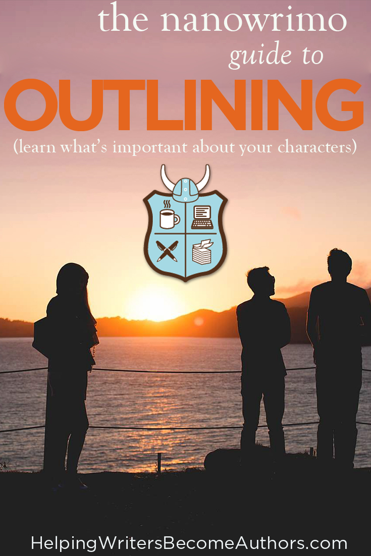 The Nanowrimo Guide to Outlining (Learning What's Important About Your Characters)