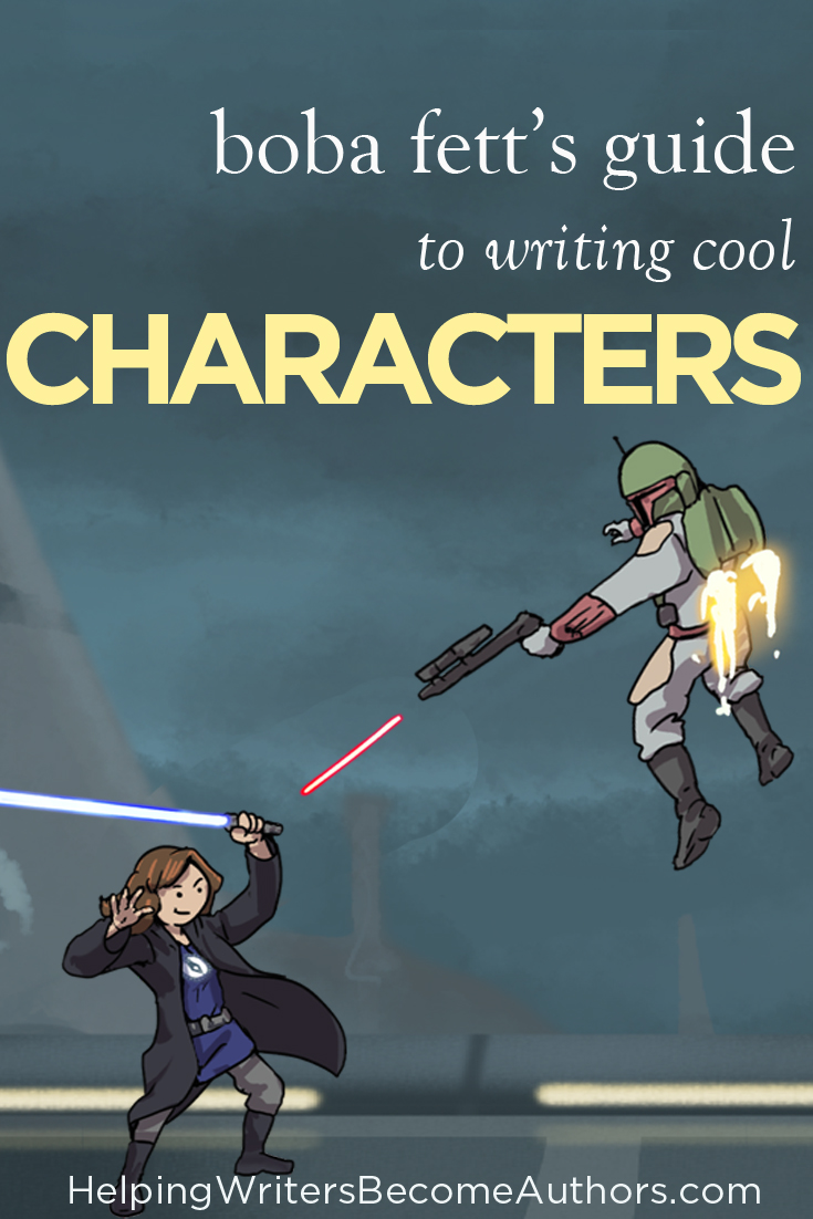 Boba Fett's Guide To Writing Cool Characters
