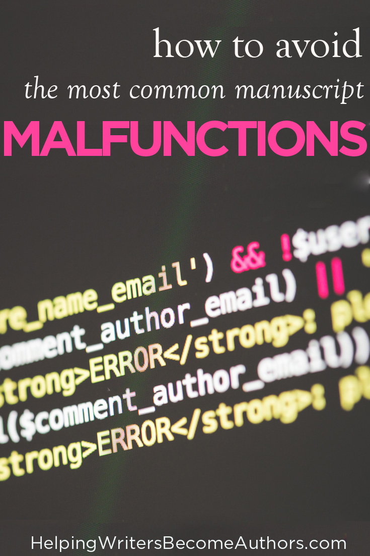 The Most Common Manuscript Malfunctions (and How to Avoid Them)