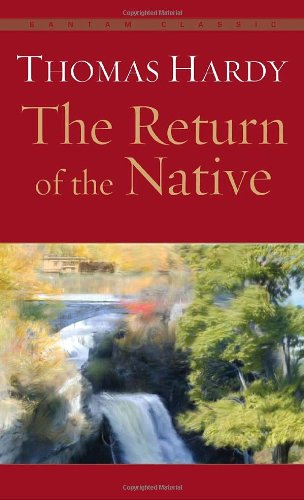 Return of the Native Thomas Hardy