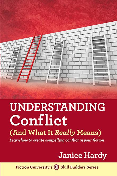 Understanding Conflict Janice Hardy