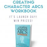 Creating Character Arcs Workbook Launch