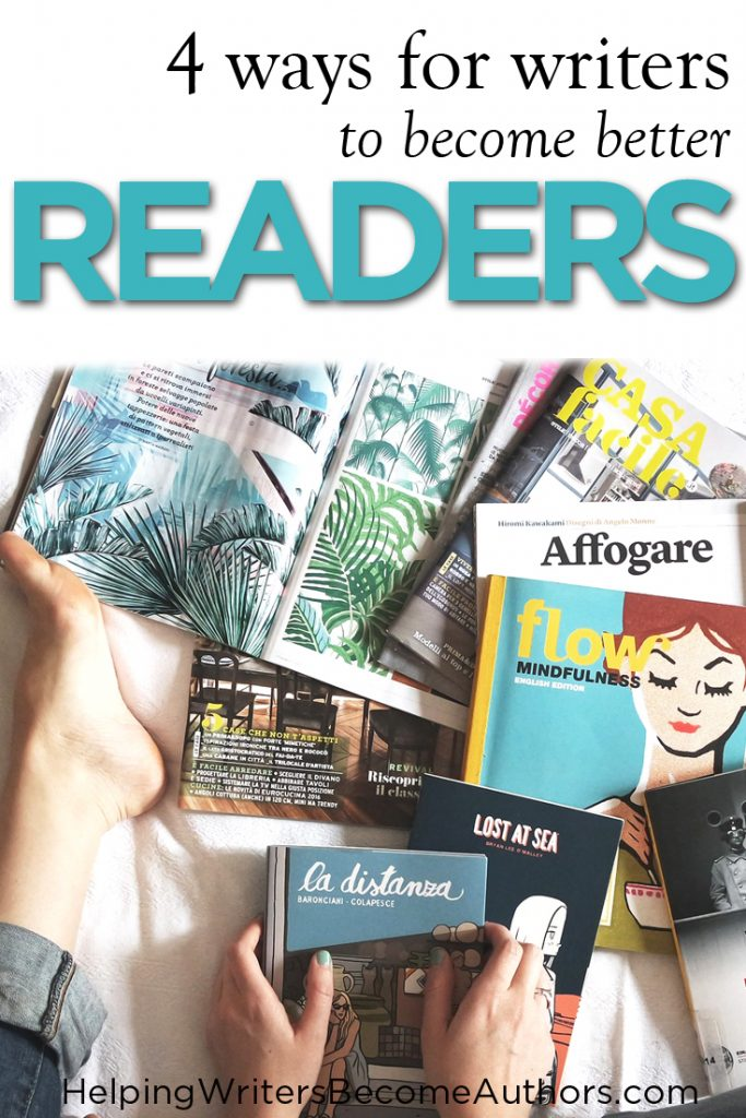 4 Ways for Writers to Become Better Readers